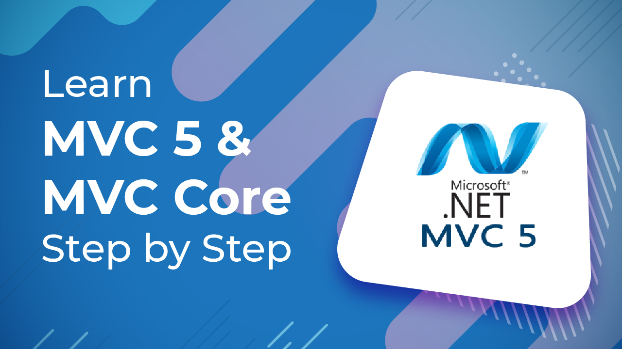 Learn MVC 5 & MVC Core Step by Step