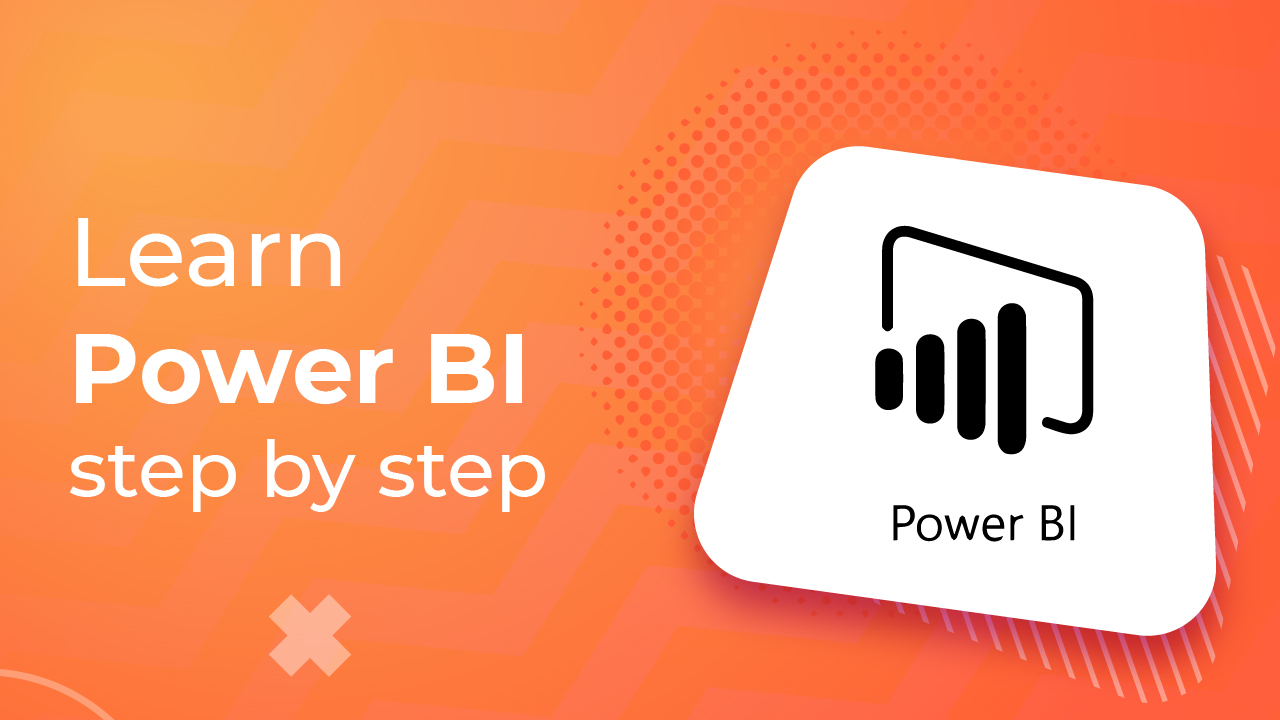 Learn Power BI step by step