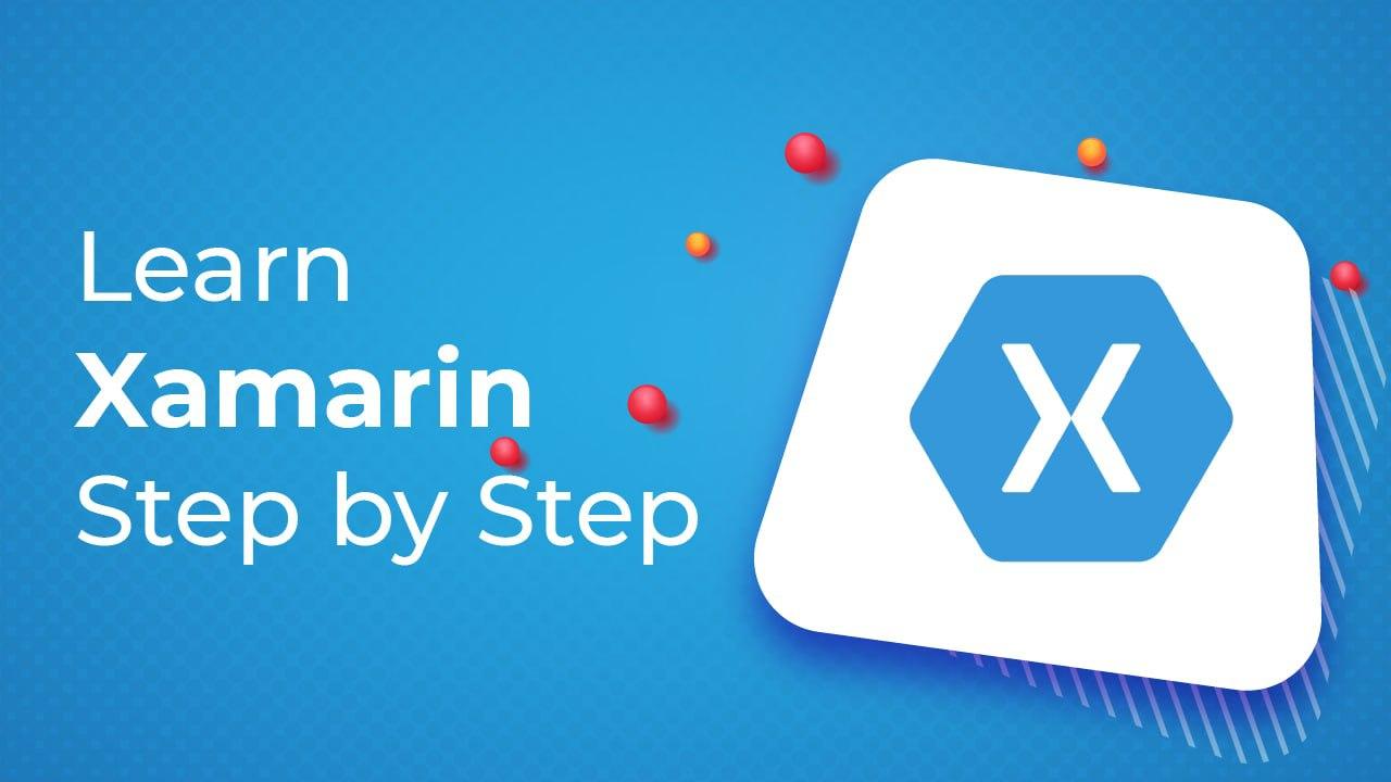 Learn Xamarin Step by Step