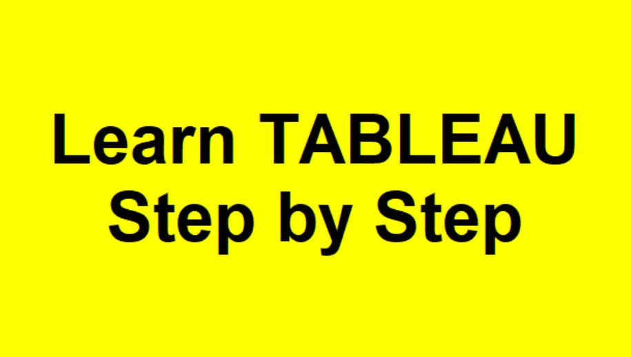 Learn Tableau Step by Step videos