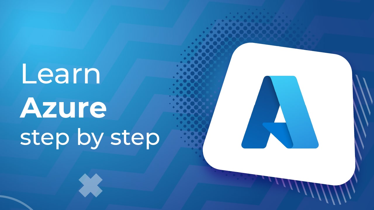 Learn Azure in Step by Step manner